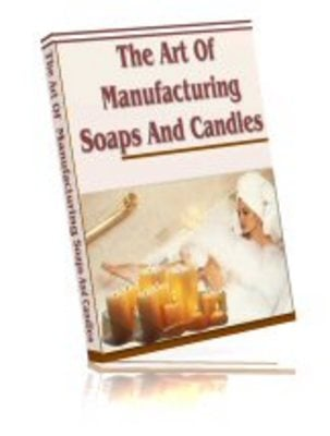 Product picture The Art of Manufacturing Soap and Candle